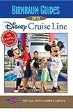 Birnbaum's Disney Cruise Line 2013