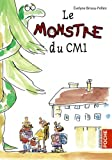 img - for Le monstre du CM1 book / textbook / text book