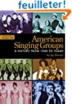 American Singing Groups: A History fr...