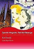 SPANISH MAGNATE, RED-HOT REVENGE (Harlequin comics)