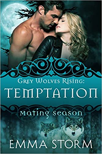 Temptation: Grey Wolves Rising #1