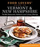 51nBVYYlOoL. SL160 : Food Lovers Guide to Vermont & New Hampshire: The Best Restaurants, Markets & Local Culinary Offerings   Food and Travel