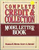 Complete Credit and Collection Model Letter Book (013156126X) by Meyer, Harold E.