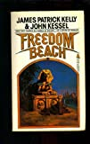 Freedom Beach (0812543009) by Kelly, James Patrick
