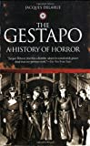 51nBXAfufUL. SL160 The Gestapo: A History of Horror