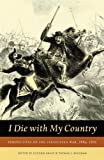 img - for I Die With My Country: Perspectives on the Paraguayan War, 1864-1870 (Studies in War, Society, and the Militar) (2005-01-01) book / textbook / text book