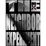The Neighbor Experiment