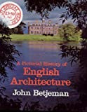 Pictorial History of English Architecture (071952640X) by John Betjeman