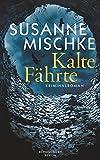 Image of Kalte Fährte: Kriminalroman