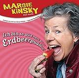 Margie Kinsky 'Ich bin so wild nach deinem Erdbeerpudding: WortArt'