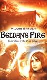 Beldan's Fire: Book Three of the Oran Trilogy (0142403482) by Snyder, Midori