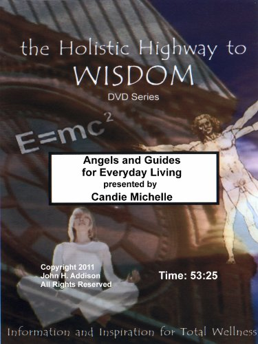 Angels and Guides for Everyday Living