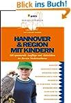 Hannover & Region mit Kindern: 400 sp...