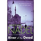 River of The Deadby Barbara Nadel