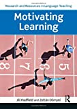 img - for Motivating Learning (Research and Resources in Language Teaching) by Zolt??n D??rnyei (2013-04-18) book / textbook / text book
