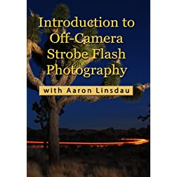 Introduction of Off-Camera Strobe Flash Photography