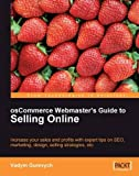 img - for osCommerce Webmaster's Guide to Selling Online: Increase your sales and profits with expert tips on SEO, Marketing, Design, Selling Strategies, etc. book / textbook / text book