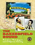 The Bakersfield Sound: Buck Owens, Me...