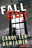 The Fall Guy: A Rachel Alexander Mystery (1419322540) by Carol Lea Benjamin