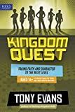 Tony Evans Kingdom Quest: Strategy Guide for Ages 14 & Up: Taking Faith and Character to the Next Level