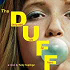 The DUFF: Designated Ugly Fat Friend Audiobook by Kody Keplinger Narrated by Ellen Grafton