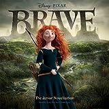 Brave (The Junior Novelization)