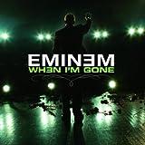 When I'm Gone (International Version)
