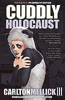 Cuddly Holocaust (English Edition)