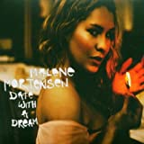 "Date With a Dreamvon ""Malene Mortensen"""