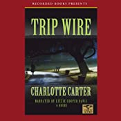 Trip Wire | [Charlote Carter]
