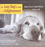The Lazy Dogs Guide to Enlightenment