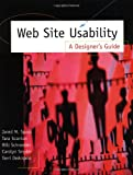 Web Site Usability : A Designer's Guide