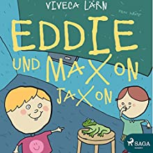 Eddie und Maxon Jaxon (Eddie 2) Hörbuch von Viveca Lärn Gesprochen von: Thorsten Breitfeldt