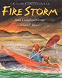 Fire Storm (Outdoor Adventures (Katherine Tegen Books)) (0060002646) by George, Jean Craighead