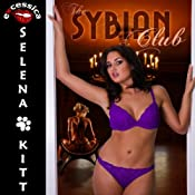 The Sybian Club: An Erotic FFM Menage | [Selena Kitt]