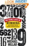 The Secret Lives of Numbers: The Curi...