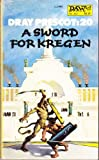 A Sword for Kregen (Dray Prescot #20) (0879974850) by Alan Burt Akers