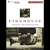 Firehouse | [David Halberstam]