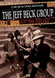 Jeff Beck Group - Got The Feeling: A Musical Documentary