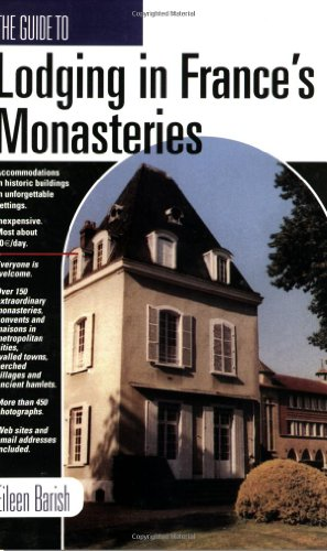 Guide to Lodging in France's Monasteries