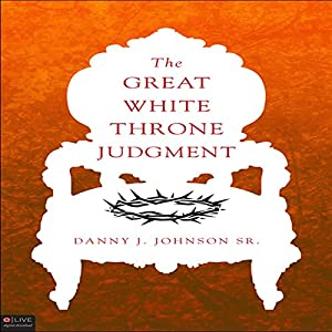 The Great White Throne Judgment Audiobook