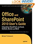 Office and Sharepoint 2010 User's Gui...