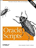 img - for Oracle Scripts: Powerful Tools for DBAs and Developers book / textbook / text book