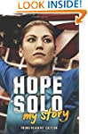 Hope Solo: My Story Young Readers' Ed...