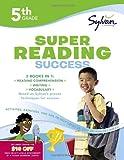 Fifth Grade Super Reading Success (Sylvan Super Workbooks) (Language Arts Super Workbooks)