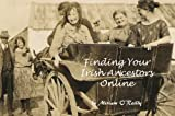 img - for Finding Your Irish Ancestors Online book / textbook / text book