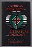 African Experience in Literature and Ideology (Studies in African Literature) (0253205697) by Irele, Abiola