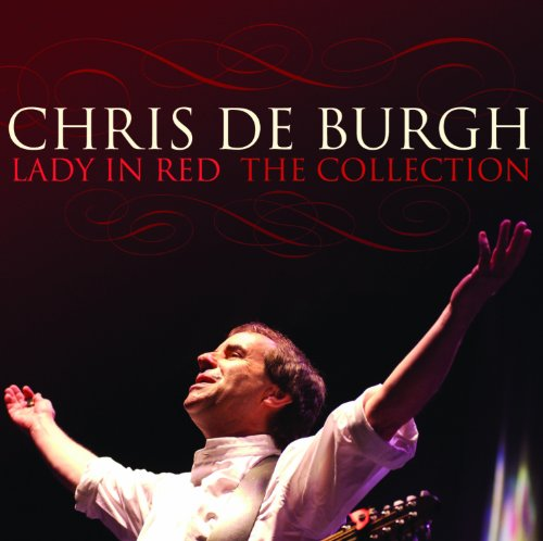 Chris De Burgh - Lady In Red - The Collection - Zortam Music