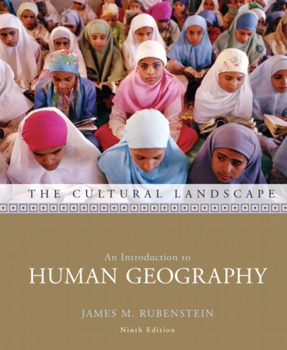 The Cultural Landscape: An Introduction to Human Geography (9th Edition)