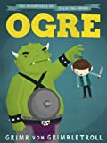 img - for Ogre - The Adventures of Felix the Gnome book / textbook / text book